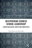 Deciphering Chinese School Leadership