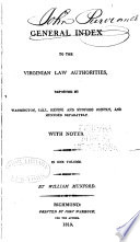 A General Index To The Virginian Law Authorities 1790 1819  Book PDF