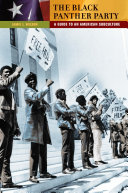 The Black Panther Party: A Guide to an American Subculture