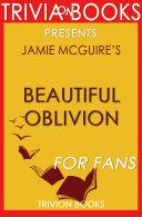 Pdf Beautiful Oblivion: A Novel by Jamie McGuire (Trivia-On-Books)