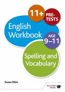 Spelling and Vocabulary Workbook Age 9 11