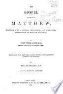 A Commentary on the Holy Scriptures  Critical  Doctrinal  and Homiletical  The Gospel according to Matthew