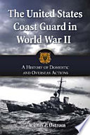 The United States Coast Guard In World War Ii