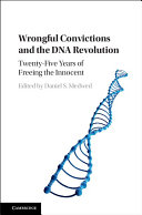Wrongful Convictions and the DNA Revolution: Twenty-Five Years of ...