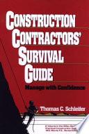 Construction Contractors' Survival Guide