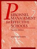 Personnel Management for Effective Schools
