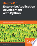 Hands-On Enterprise Application Development with Python