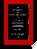 The Sociology And Professionalization Of Economics