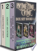 Prime Time Crime Box Set Books 1 - 3
