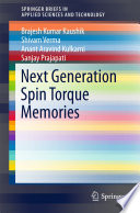 Next Generation Spin Torque Memories