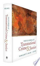 Encyclopedia Of Transnational Crime And Justice Book PDF