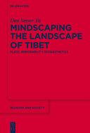 Mindscaping the Landscape of Tibet Pdf/ePub eBook