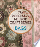 The Rosemary McLeod Craft Series  Bags