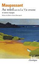 Pdf Au soleil / La Vie errante et autres voyages (édition enrichie) Telecharger