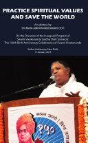 Practice Spiritual Values And Save The World: Delhi Speech