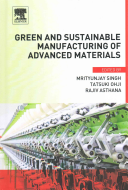 Green and Sustainable Manufacturing of Advanced Material Book