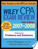 """""""Wiley CPA Examination Review 2007-2008, Problems and Solutions"""" by Patrick R. Delaney, O. Ray Whittington"""