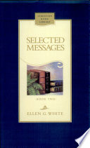 """Selected Messages Book 2"" by Ellen G. White"