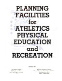 Planning Facilities for Athletics, Physical Education and Recreation