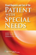 Visual diagnosis and care of the patient with special needs