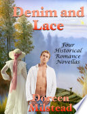 Denim and Lace  Four Historical Romance Novellas