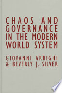 Chaos and Governance in the Modern World System Book