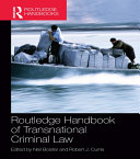 Routledge Handbook of Transnational Criminal Law