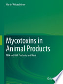 Mycotoxins in Animal Products