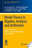 Model Theory in Algebra, Analysis and Arithmetic  : Cetraro, Italy 2012, Editors: H. Dugald Macpherson, Carlo Toffalori