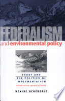 Federalism And Environmental Policy