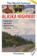 The World famous Alaska Highway