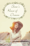Anne's House of Dreams: