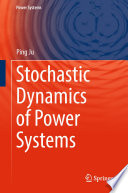 Stochastic Dynamics of Power Systems