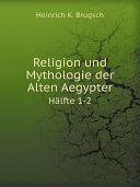 Religion und Mythologie der Alten Aegypter Pdf/ePub eBook