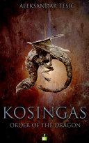 KOSINGAS: THE ORDER OF THE DRAGON
