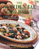 The Accidental Gourmet Weeknights Book