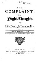 The Complaint  Or  Night thoughts on Life  Death    Immortality