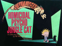 link to Homicidal psycho jungle cat : a Calvin and Hobbes collection in the TCC library catalog
