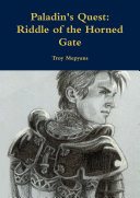 Paladin's Quest: Riddle of the Horned Gate