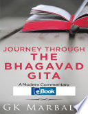 Journey Through The Bhagavad Gita A Modern Commentary Ebook