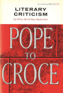 Literary Criticism, Pope to Croce