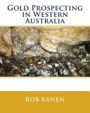 Gold Prospecting in Western Australia