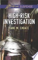 High Risk Investigation