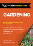 Reader s Digest Quintessential Guide to Gardening