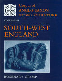 Corpus of Anglo Saxon Stone Sculpture in England