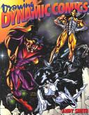 Drawing Dynamic Comics Book