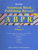 American Book Publishing Record Cumulative 2012