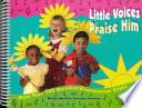 Little Voices Praise Him
