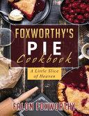 Foxworthy s Pie Cookbook