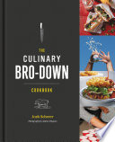 """The Culinary Bro-Down Cookbook"" by Josh Scherer"